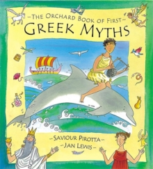 The Orchard Book of First Greek Myths, Hardback Book