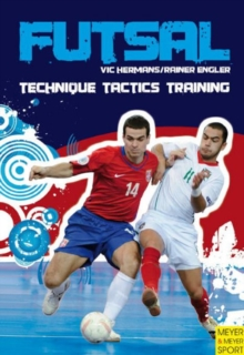 Futsal - Technique-Tactics-Training, Paperback Book