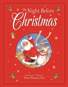 The Night Before Christmas, Hardback Book