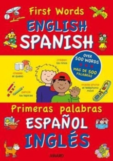 First Words : English - Spanish, Hardback Book