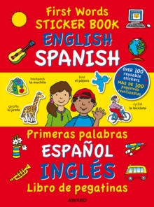 First Words Sticker Book : English - Spanish, Paperback Book