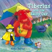Tiberius and the Rainy Day, Paperback / softback Book