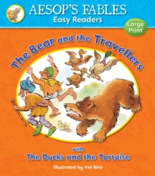The Bear and the Travellers : with The Ducks and the Tortoise, Paperback Book