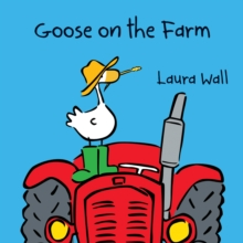 Goose on the Farm, Paperback Book