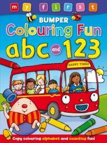 My First Bumper Colouring Fun ABC & 123, Paperback Book
