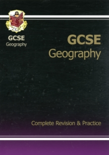 GCSE Geography Complete Revision & Practice (A*-G Course), Paperback Book