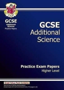 GCSE Additional Science Practice Papers - Higher (A*-G Course), Paperback Book