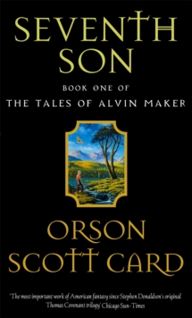 Seventh Son : Tales of Alvin maker, book 1, Paperback Book