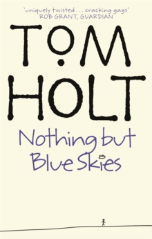 Nothing But Blue Skies, Paperback Book