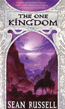 The One Kingdom : Book One of the Swans'  War Trilogy, Paperback Book