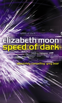 Speed Of Dark : A Novel, Paperback / softback Book