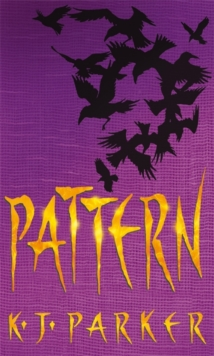 Pattern : Book Two of the Scavenger Trilogy, Paperback / softback Book