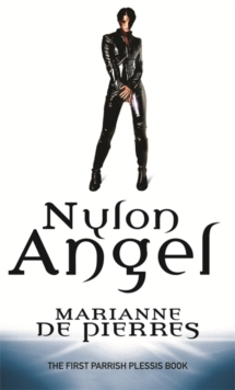 Nylon Angel : A Parrish Plessis Novel, Paperback Book