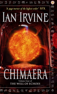 Chimaera : The Well of Echoes, Volume Four (A Three Worlds Novel), Paperback Book