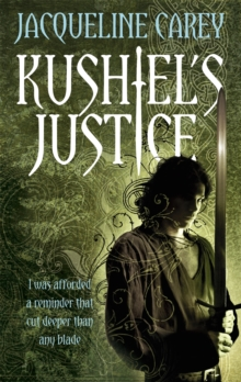 Kushiel's Justice : Treason's Heir: Book Two, Paperback / softback Book