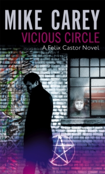 Vicious Circle : A Felix Castor Novel, vol 2, Paperback Book