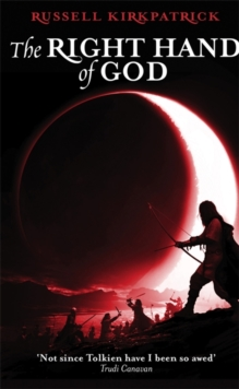 The Right Hand Of God : Book Three, The Fire of Heaven Trilogy, Paperback Book