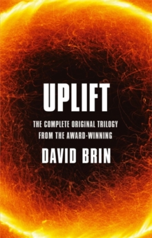 Uplift : The Complete Original Trilogy, Paperback Book