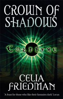 Crown Of Shadows : The Coldfire Trilogy: Book Three, Paperback Book
