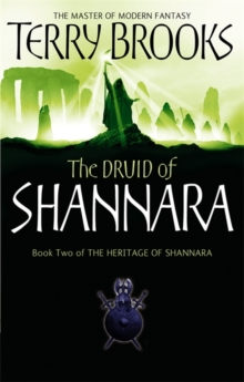 The Druid Of Shannara : The Heritage of Shannara, book 2, Paperback / softback Book