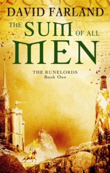 The Sum Of All Men : Book 1 of the Runelords, Paperback Book