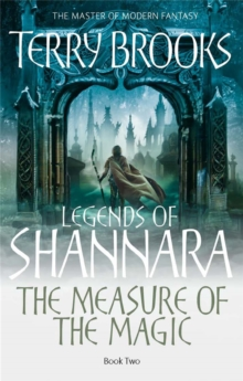 The Measure Of The Magic : Legends of Shannara: Book Two, Paperback Book