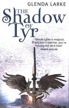The Shadow Of Tyr : Book Two of the Mirage Makers, Paperback / softback Book