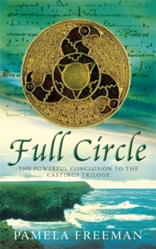 Full Circle : The Castings trilogy: Book Three, Paperback Book