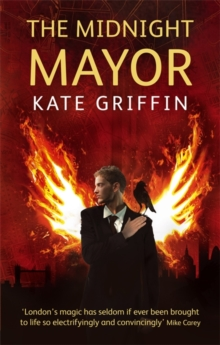 The Midnight Mayor : A Matthew Swift Novel, Paperback Book