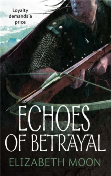 Echoes Of Betrayal : Paladin's Legacy: Book Three, Paperback Book
