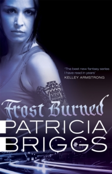 Frost Burned : Mercy Thompson: Book 7, Paperback / softback Book
