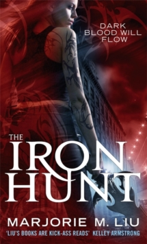 The Iron Hunt : Hunter Kiss: Book 1, Paperback Book