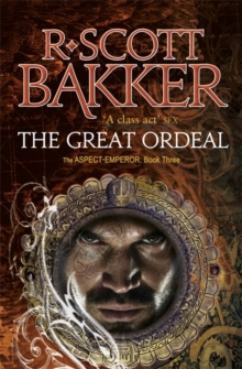 The Great Ordeal : The Aspect-Emperor: Book 3, Paperback Book