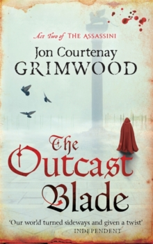 The Outcast Blade : Book 2 of the Assassini, Paperback / softback Book