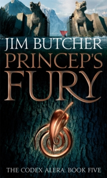 Princeps' Fury : The Codex Alera: Book Five, Paperback Book
