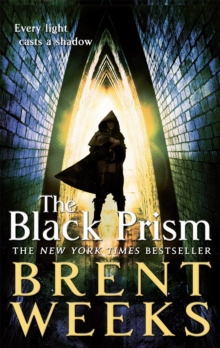 The Black Prism : Book 1 of Lightbringer, Paperback / softback Book