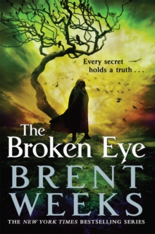 The Broken Eye : Book 3 of Lightbringer, Paperback Book