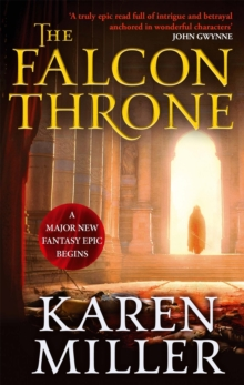 The Falcon Throne : Book One of the Tarnished Crown, Paperback Book