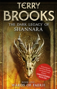 Wards of Faerie : Book 1 of The Dark Legacy of Shannara, Paperback Book