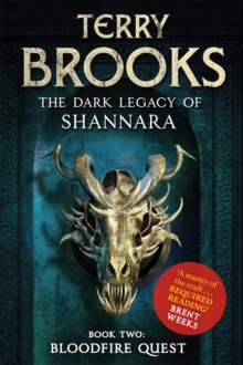 Bloodfire Quest : Book 2 of The Dark Legacy of Shannara, Paperback / softback Book