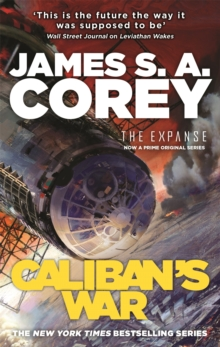 Caliban's War : Book 2 of the Expanse, Paperback Book