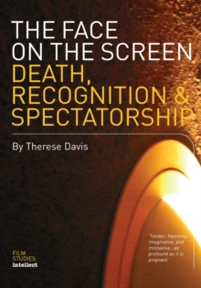 The Face on the Screen : Questions of Recognition, Paperback / softback Book