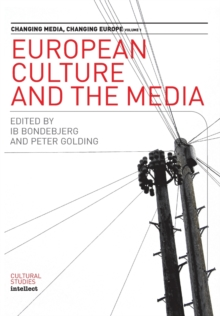 European Culture and the Media : Changing Media v.1, Paperback Book