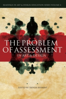 The Problem of Assessment in Art and Design, Hardback Book