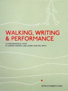 Walking, Writing and Performance, Paperback Book