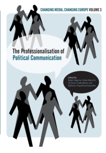 The Professionalization of Political Communication, Paperback Book