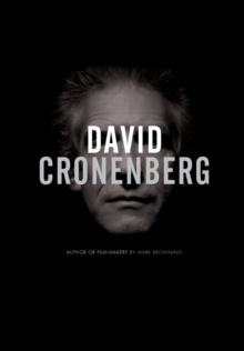 David Cronenberg : Author or Filmmaker?, Paperback Book