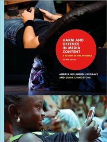 Harm and Offence in Media Content : A Review of the Evidence, Second Edition, Paperback / softback Book