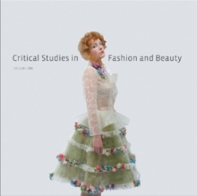 Critical Studies in Fashion and Beauty : Volume One, Paperback / softback Book
