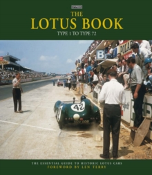 The Lotus Book : Type 1 to Type 72, Hardback Book